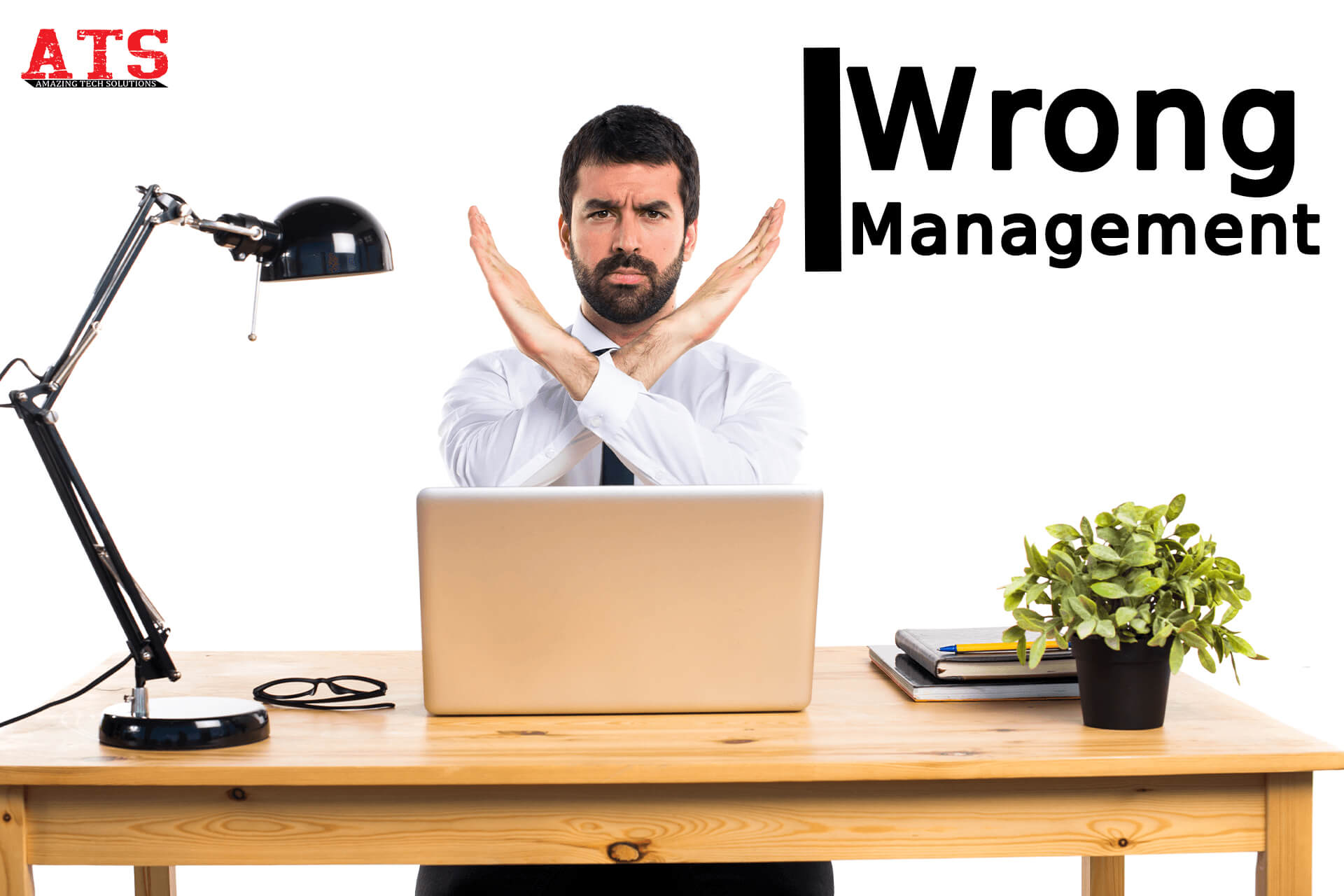 wrong management in businesses