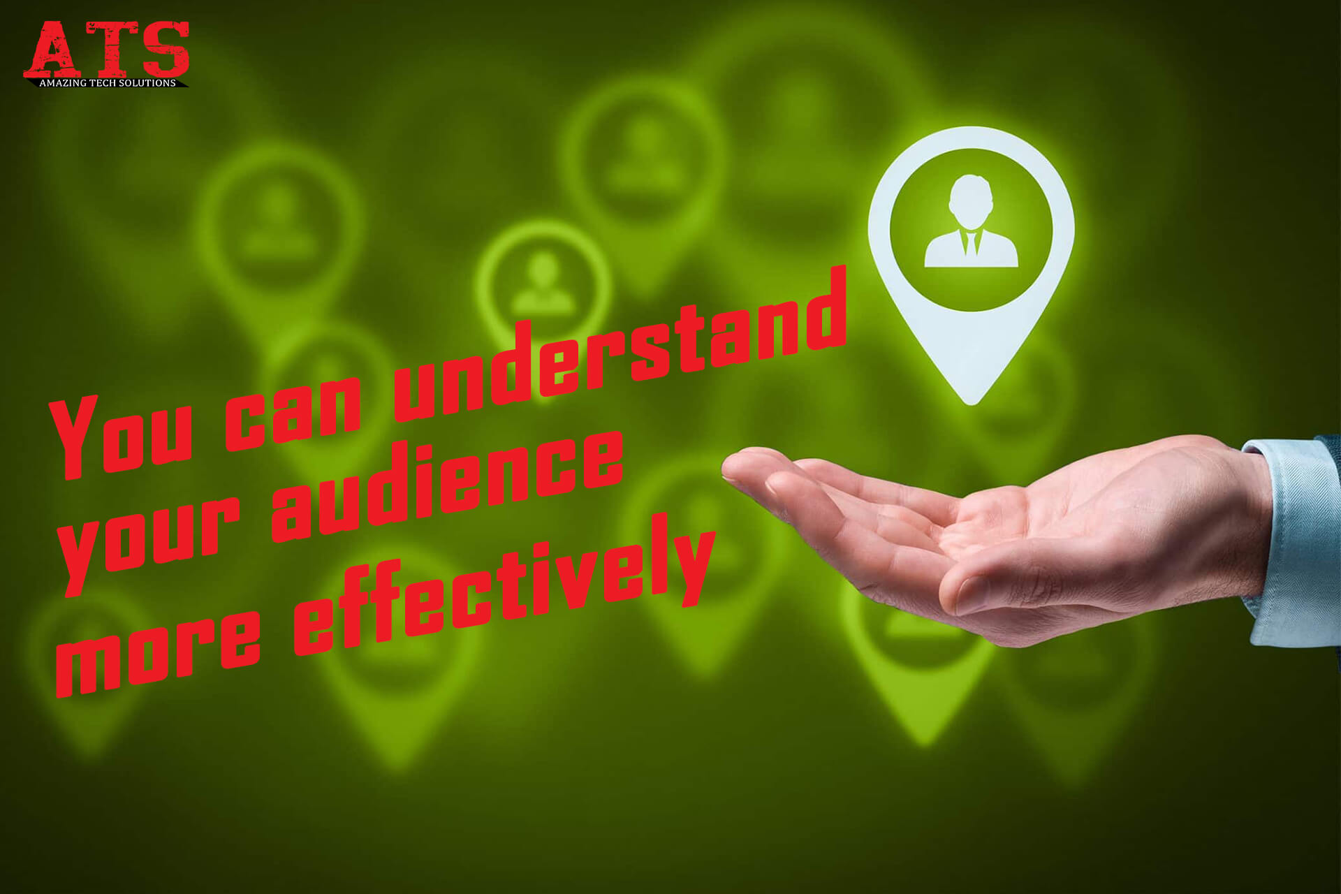 You can understand your audience more effectively