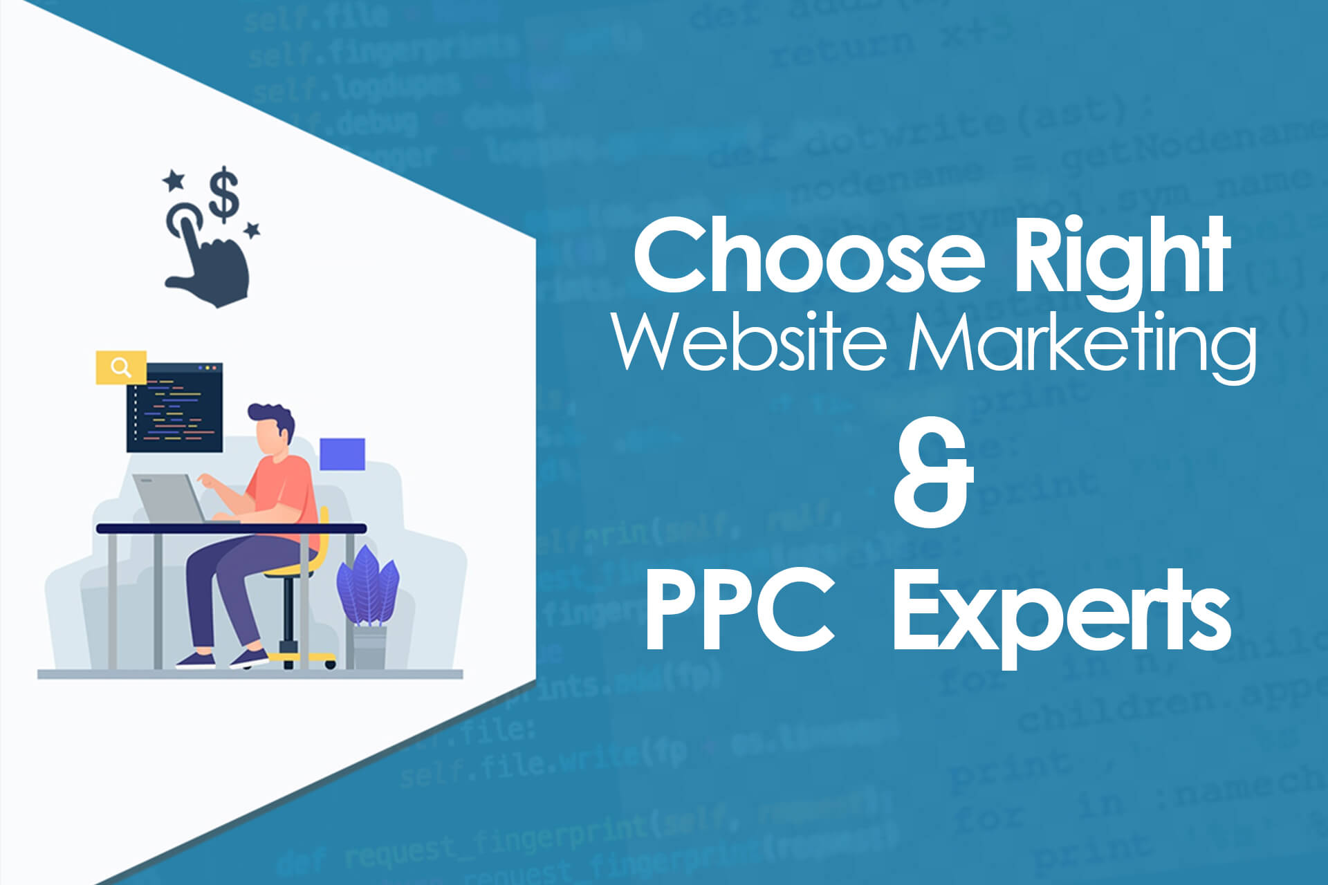 Choose Right Website Marketing & PPC Experts