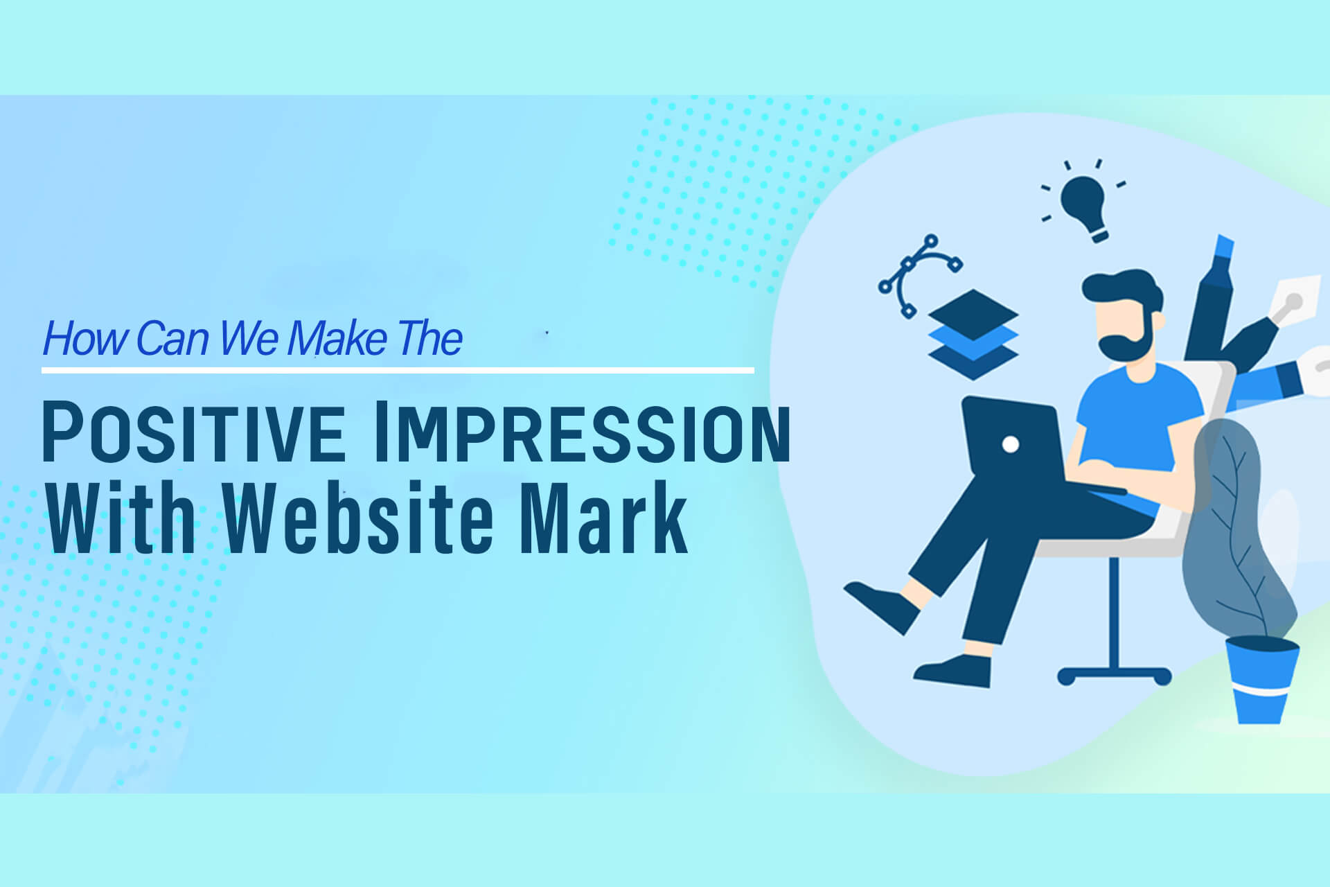 How Can We Make The Positive Impression With Website Marketing
