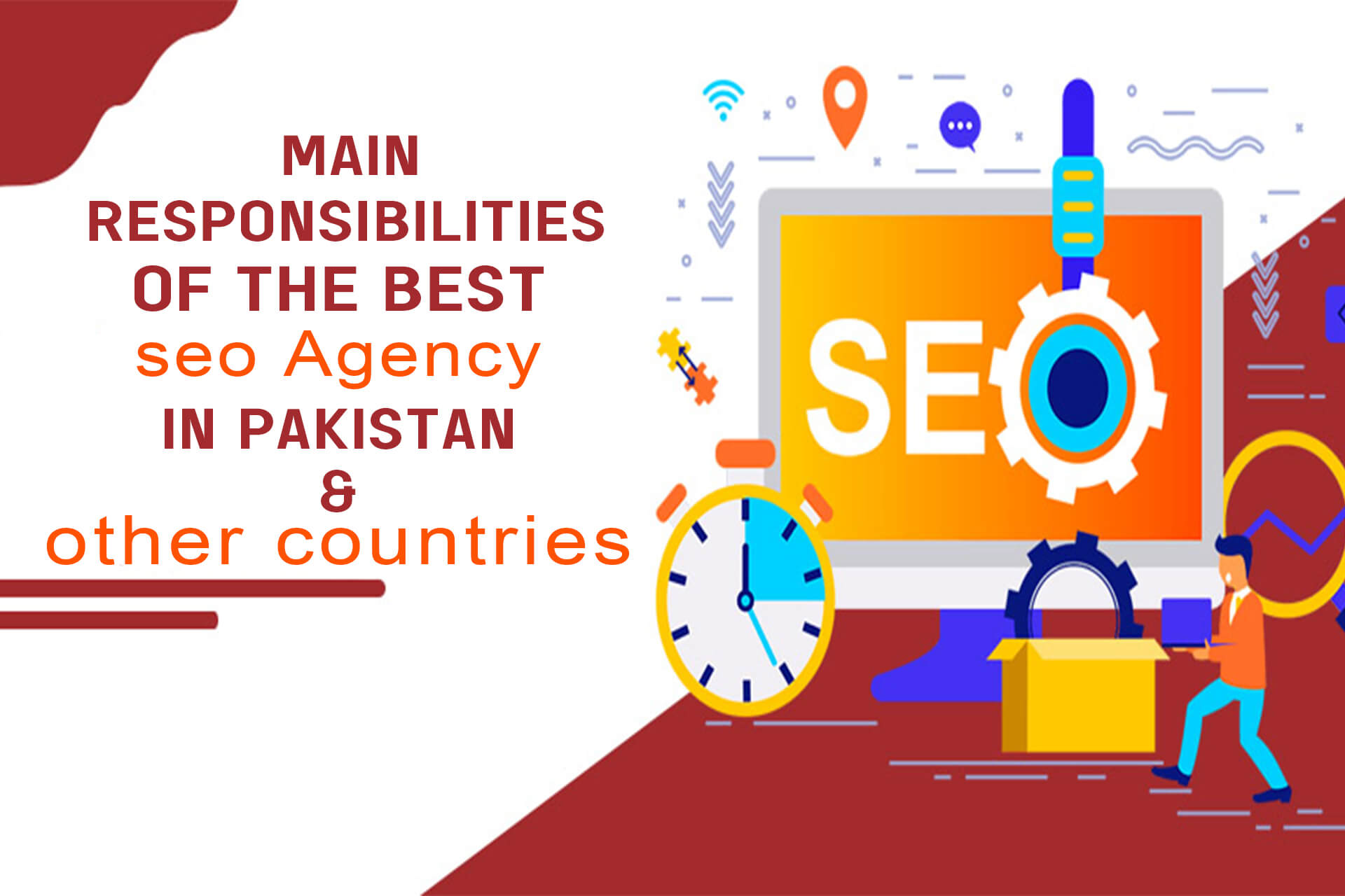 Main Responsibilities Of The Best SEO Agency In Pakistan & Other Countries