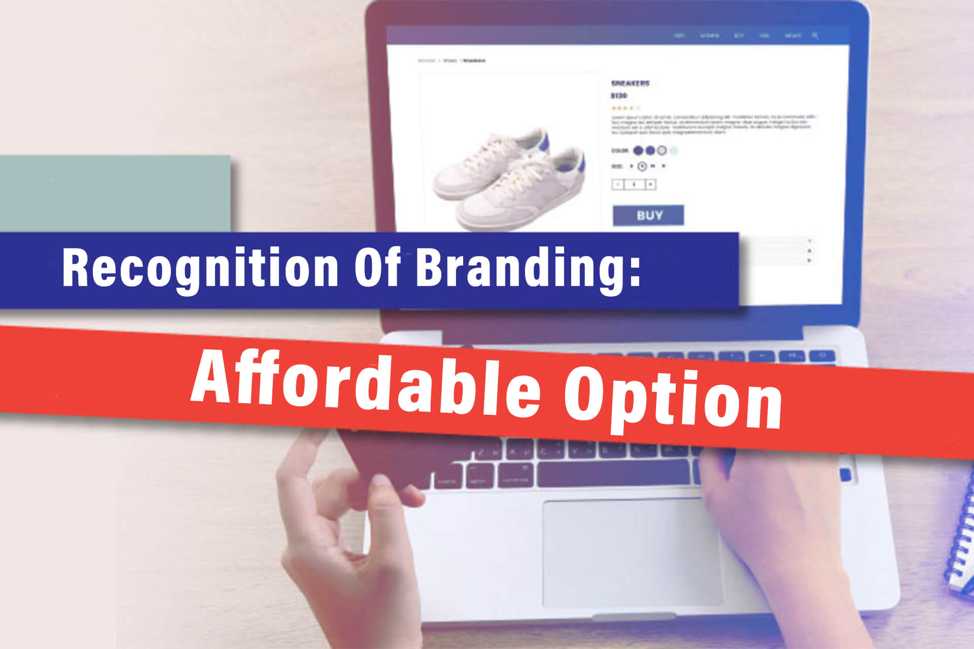 Recognition Of Branding: Affordable Option