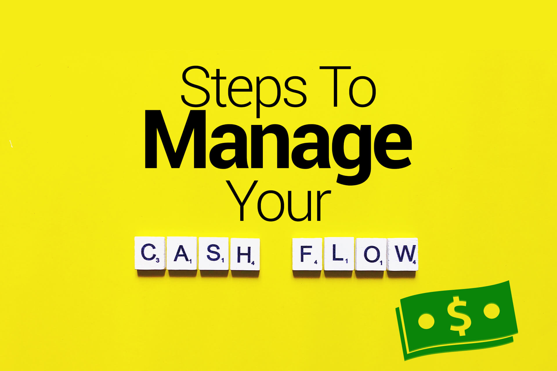Steps To Manage Your Cash Flow