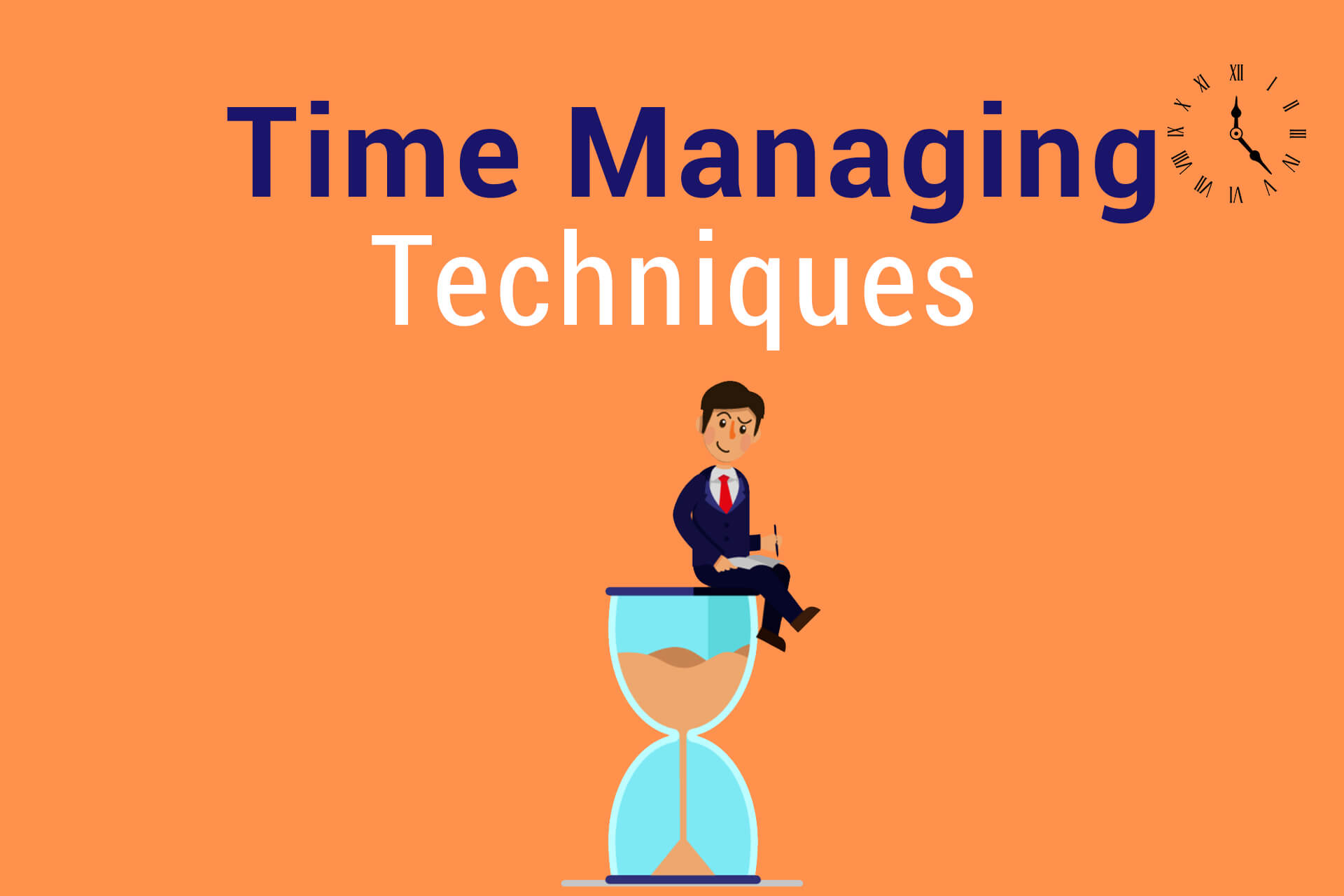 Time Managing Techniques