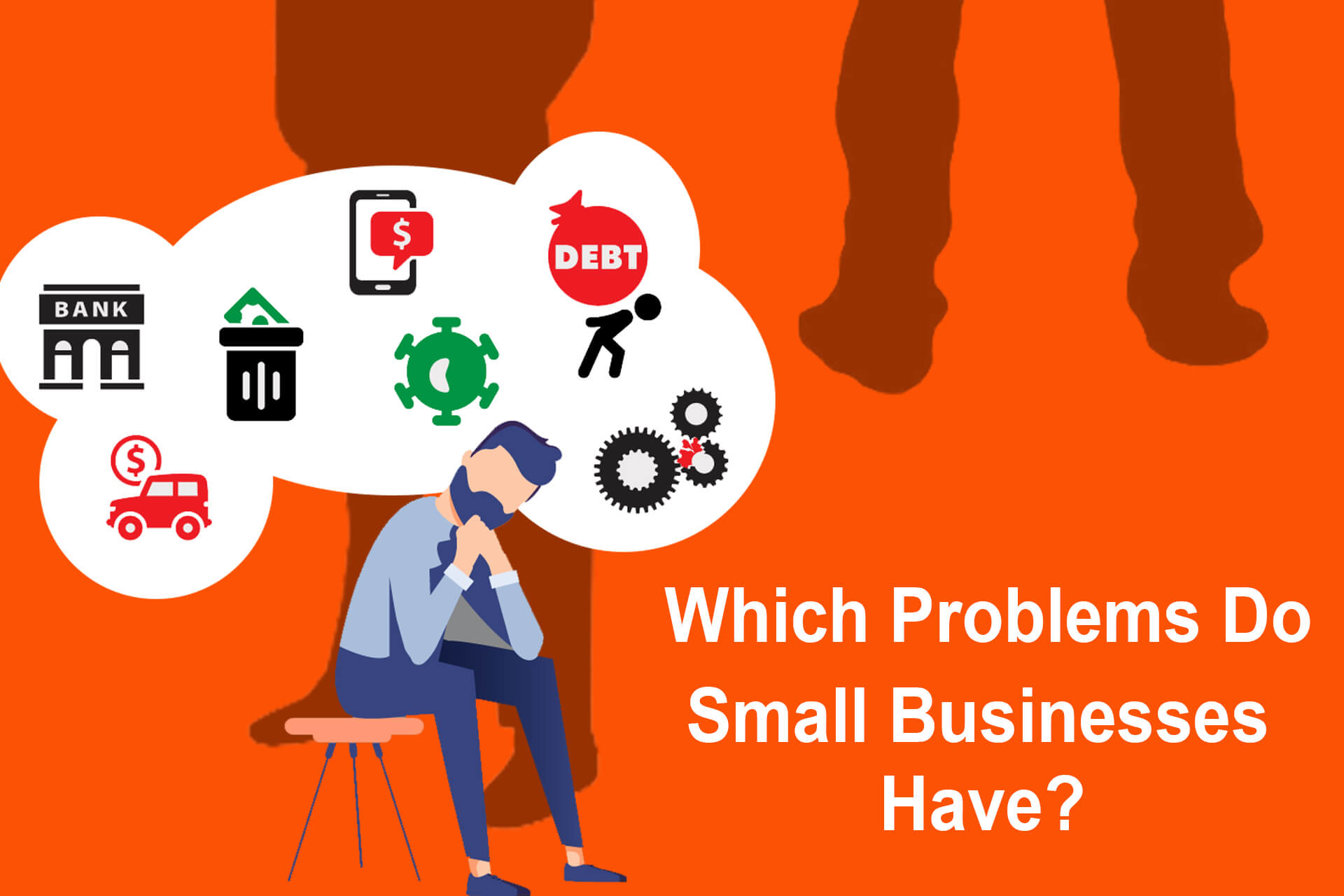 Which Problems Do Small Businesses Have?