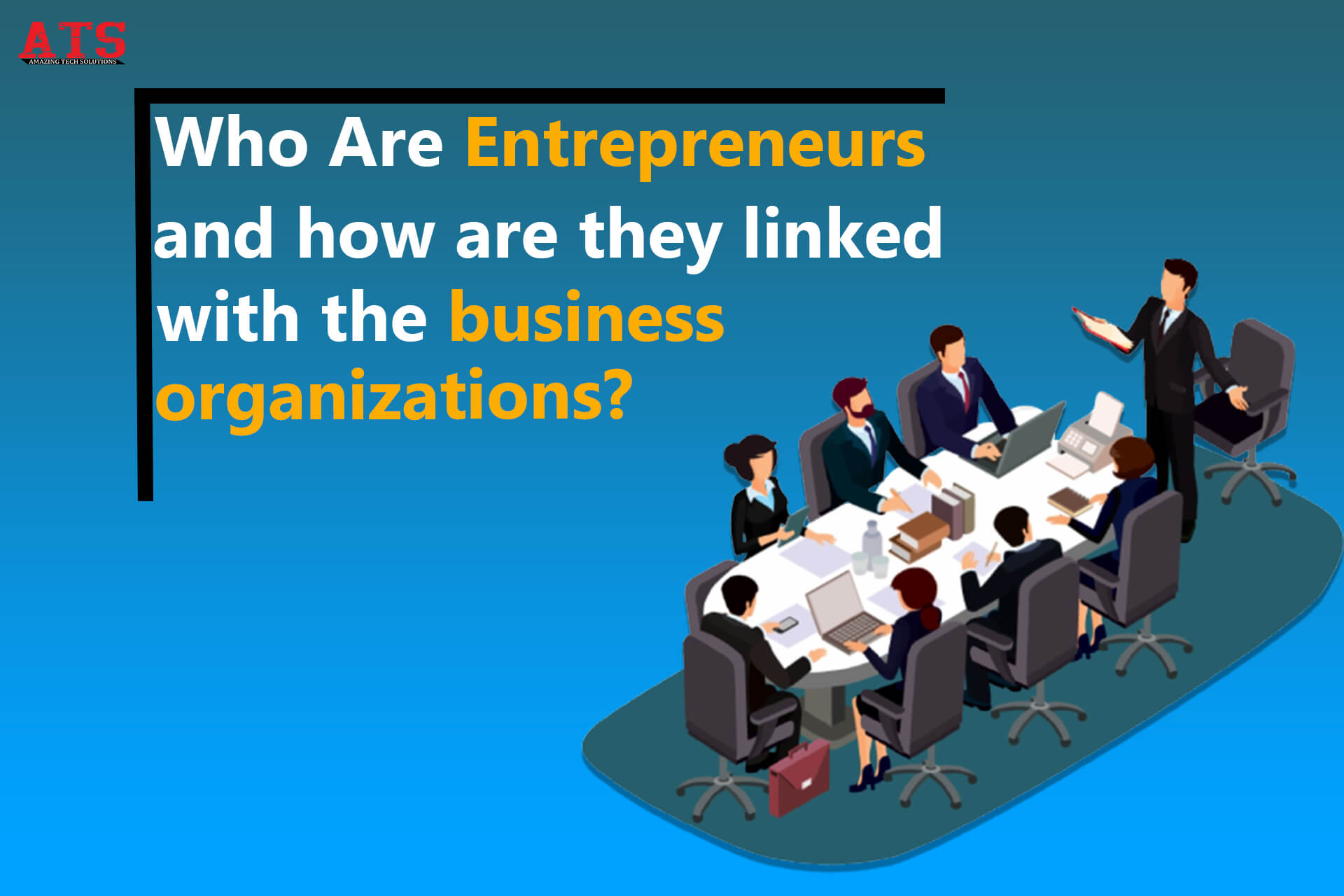 How entrepreneurs are linked with business organizations