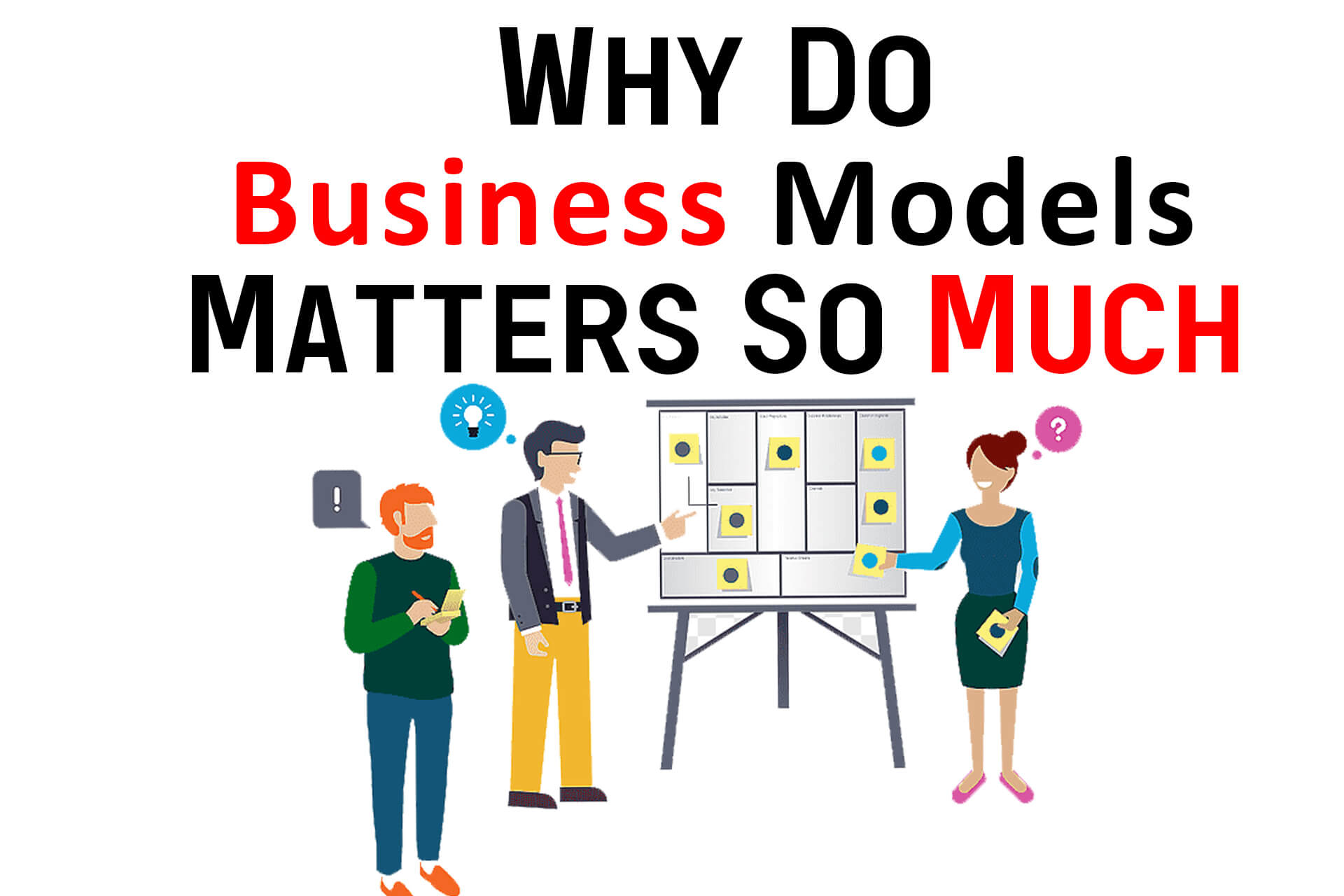 Why Do Business Models Matters So Much?
