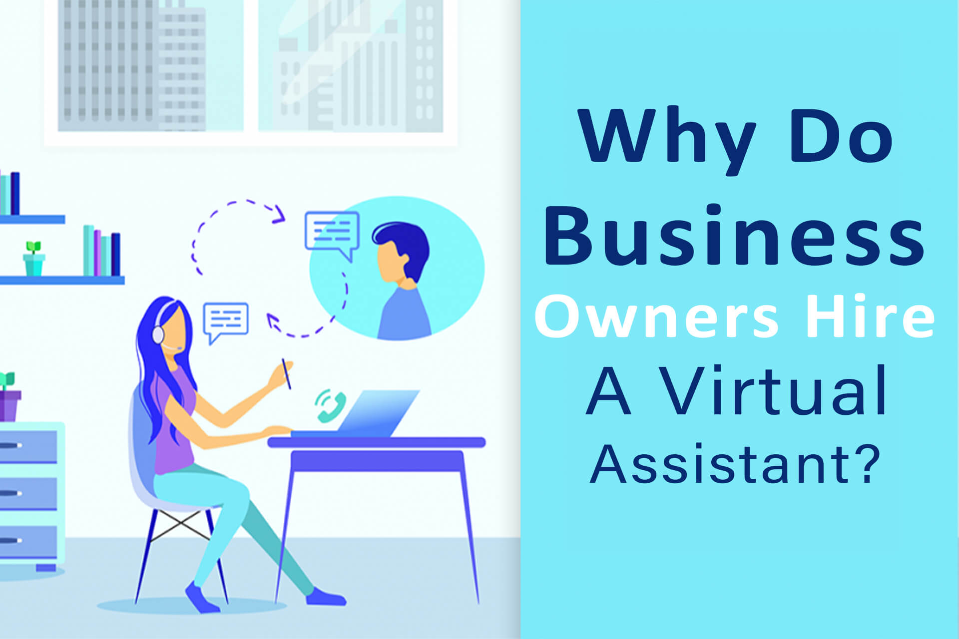 Why Do Business Owners Hire A Virtual Assistant?