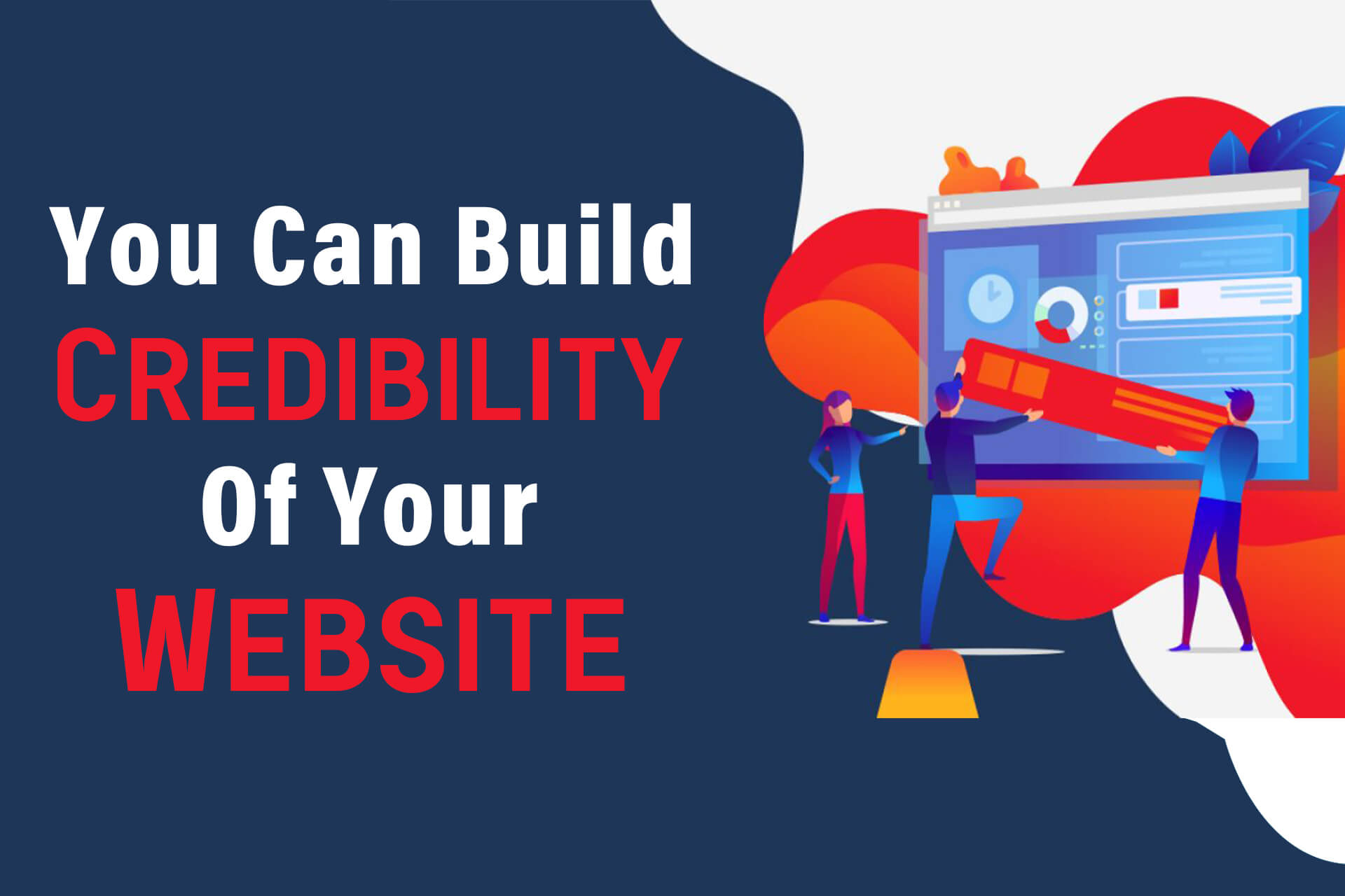 You Can Build Credibility Of Your Website