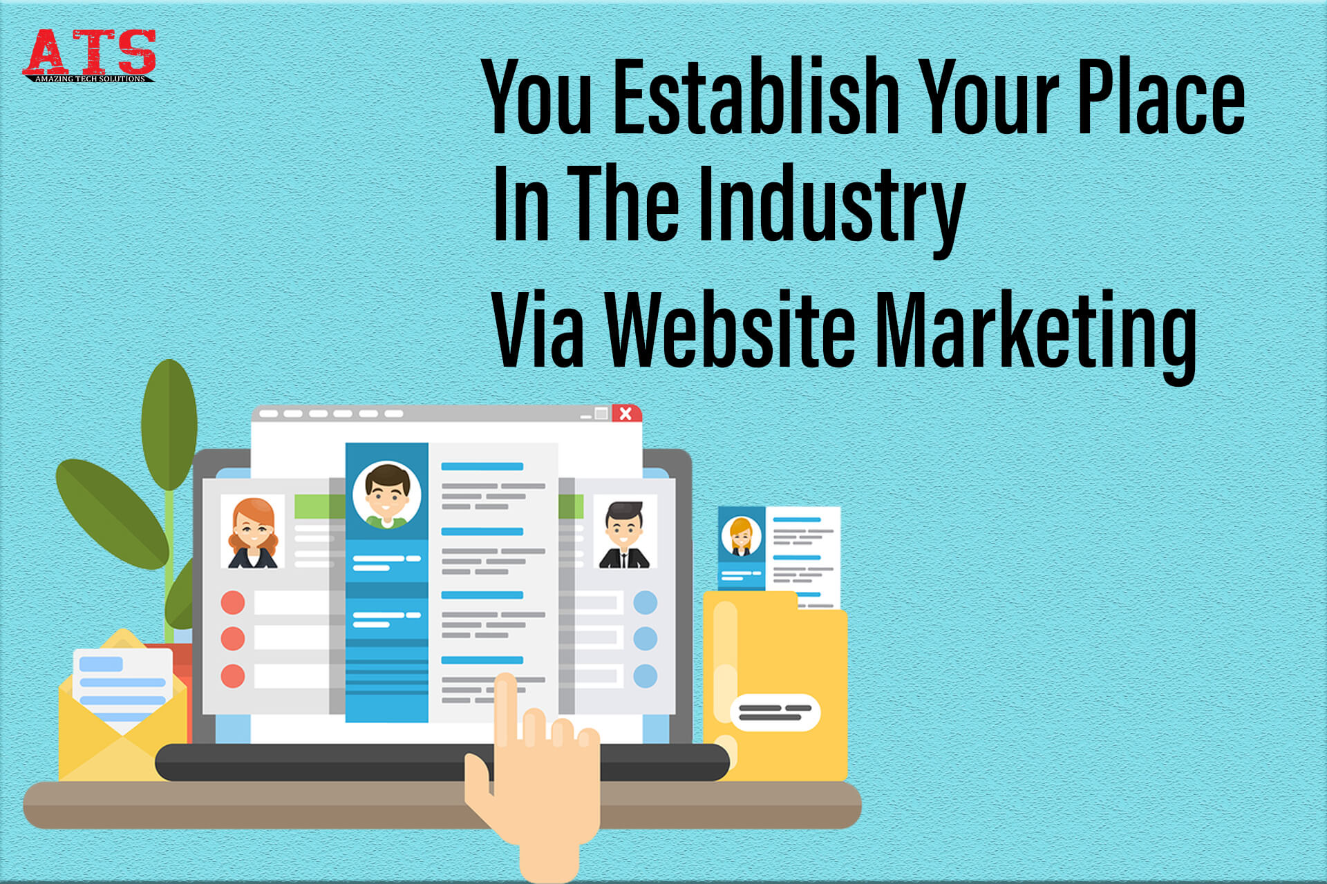 You Can Establish Your Place In The Industry Via Website Marketing