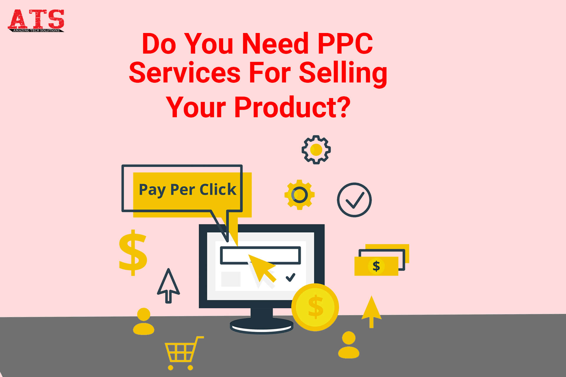 Do You Need PPC Services For Selling Your Product?