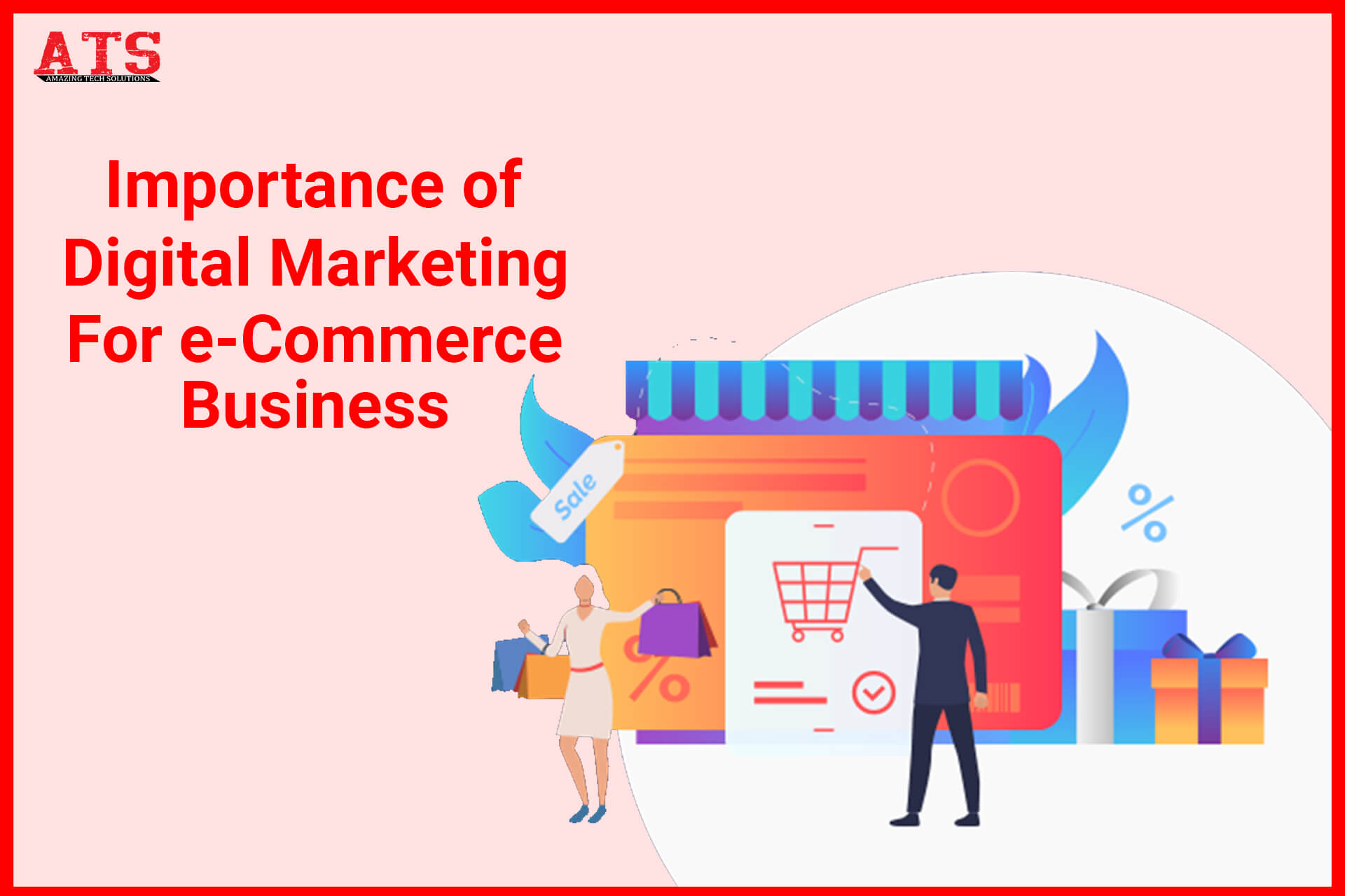 Importance of Digital Marketing For e-Commerce Business