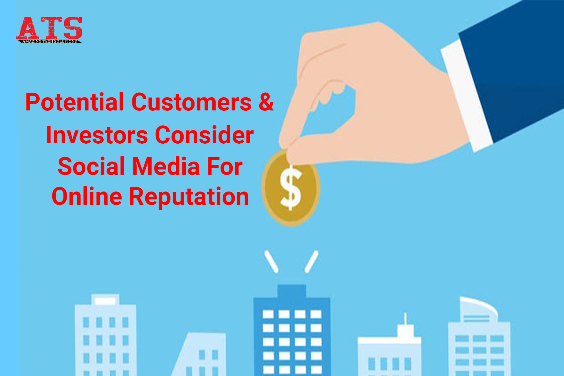 Potential Customers and Investors Consider Social Media For Online