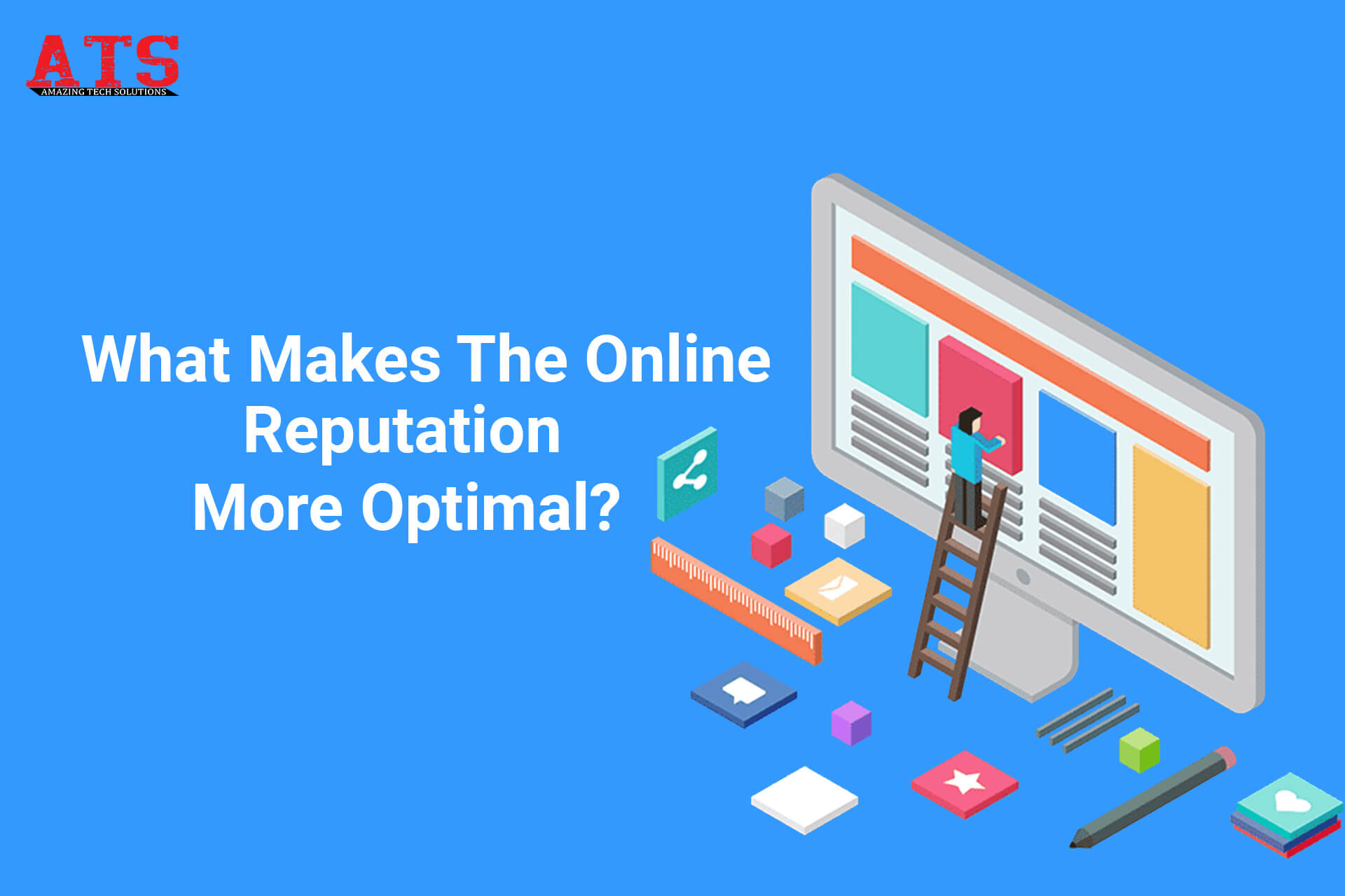 What Makes The Online Reputation More Optimal