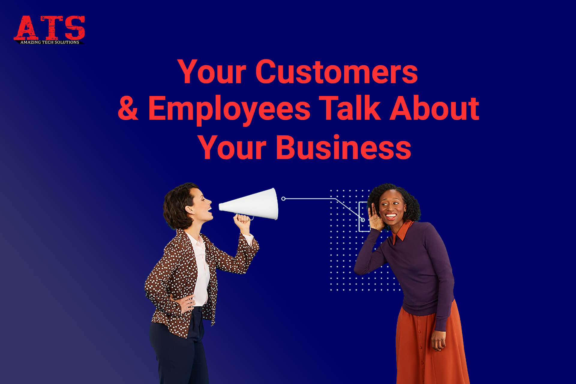 Your Customers & Employees Talk About Your
