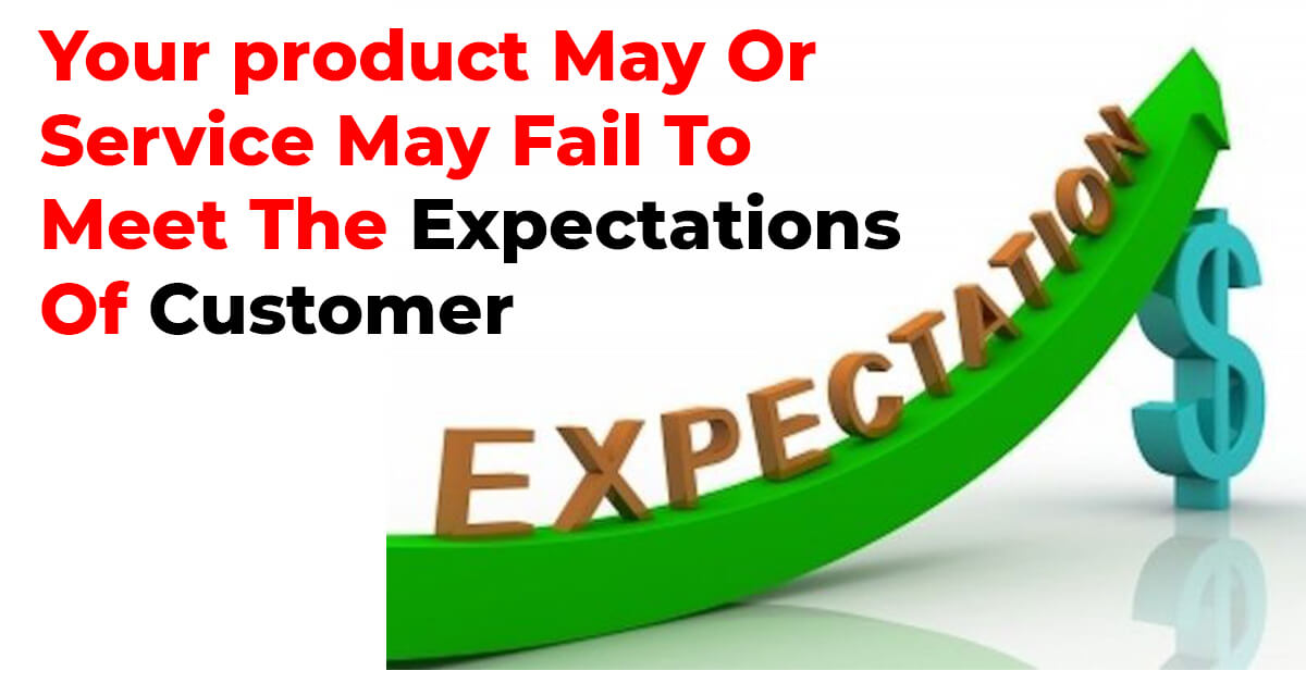 The Expectations Of Customer